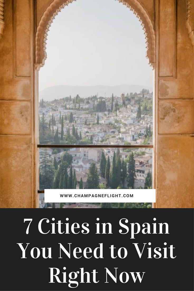 7 Cities in Spain You Need to Visit Right Now