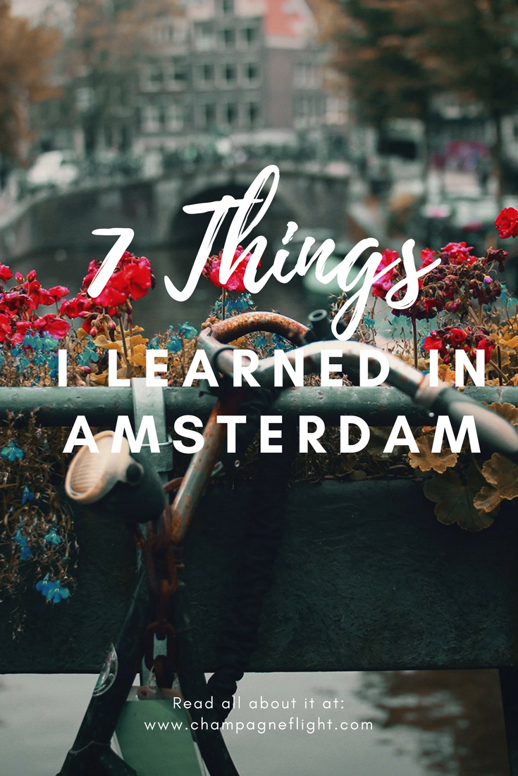 Amsterdam is an incredible city! If it's on your bucket list, check out this list of things I learned during my trip.