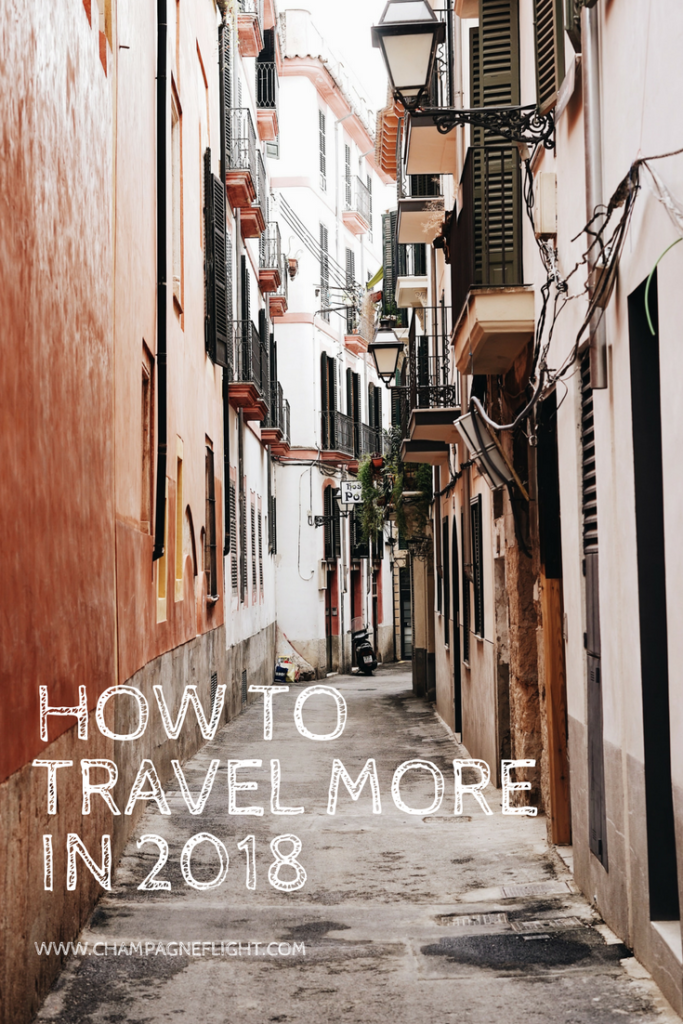 Make 2018 your year of travel! No more excuses! Click through to read how to travel more in 2018. I help you make it happen step by step. There's also a FREE resolution tracker that you can download to help you with all of your New Year's Resolutions