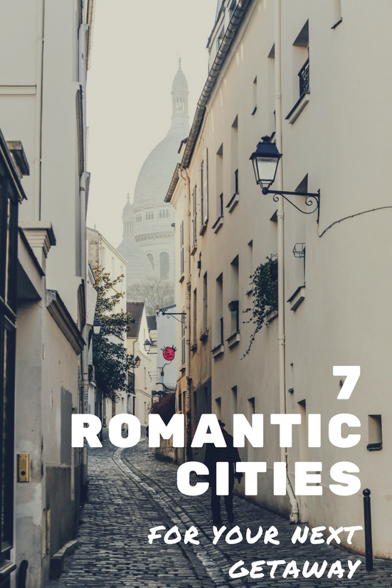 Looking for a destination for your next romantic getaway? Check out 7 of the most romantic cities in the world! Perfect for a Valentine's weekend getaway